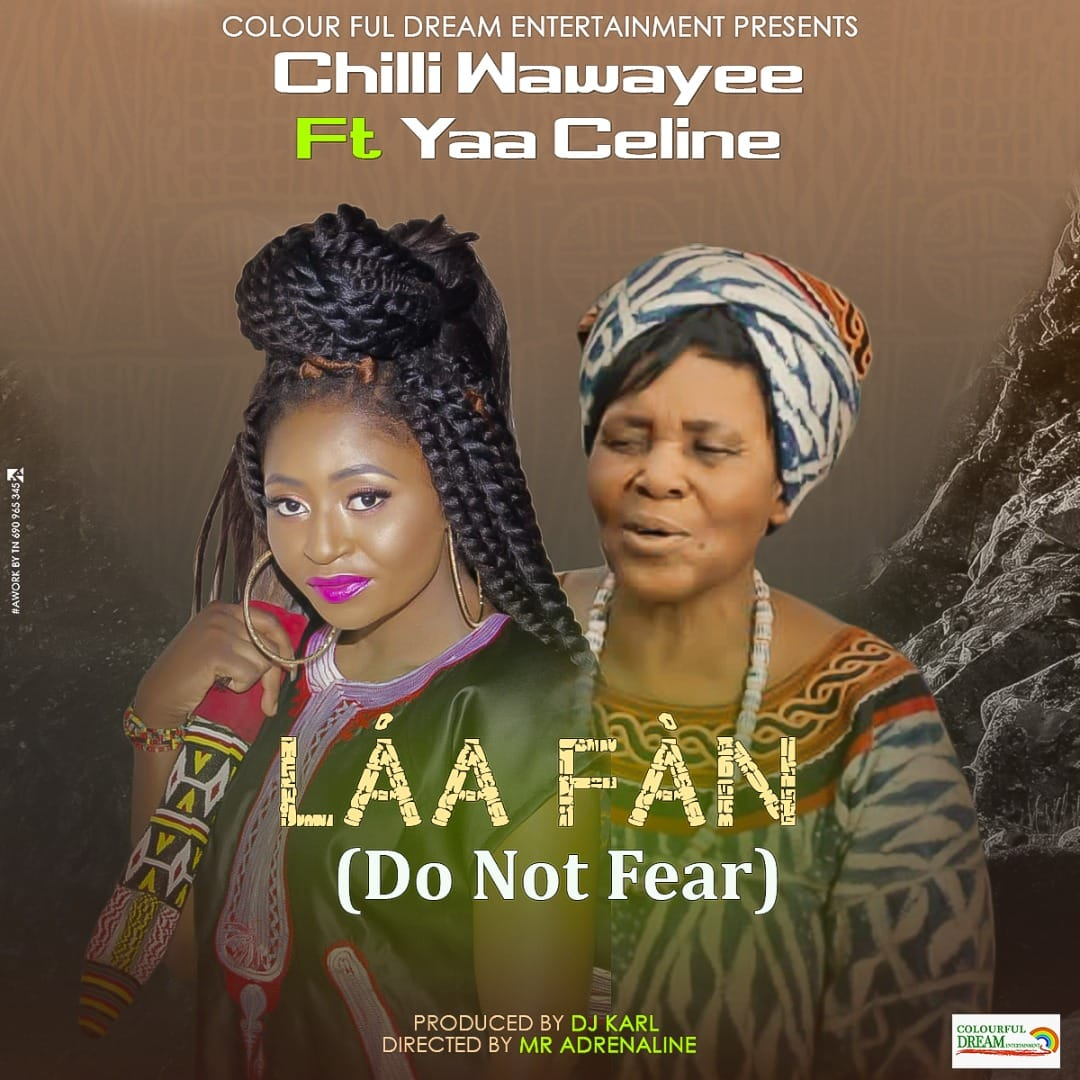 New music: Chilli Wawaye X Yaa Celine - Laà Fan
